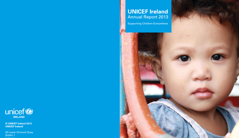 UNICEF Ireland Annual Report 2013